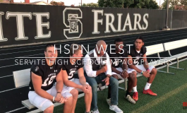 HSPN WEST CALIFORNIA - 8th Ranked Servite Faces Test in Trinity League Opener